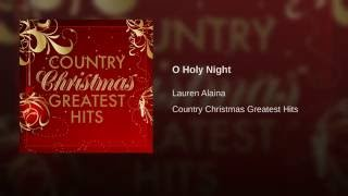 Lauren Alaina O Holy Night