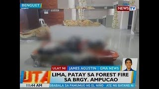 BT: 5 patay sa forest fire sa Brgy. Ampucao, Benguet
