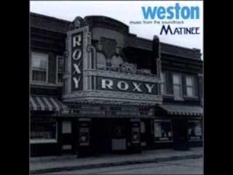 Weston - Matinee