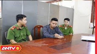 An ninh 24h | Tin tức Việt Nam 24h hôm nay | Tin nóng an ninh mới nhất ngày  20/06/2019 | ANTV