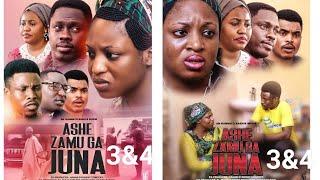 ASHE ZAMUGA JUNA 3&4 LATEST HAUSA FILM