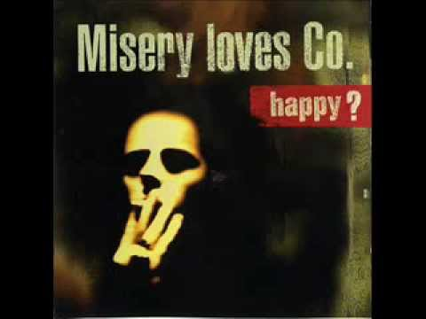 Misery Loves Co - Happy