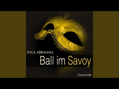 Ball im Savoy: '' Es träumt Venezia ''