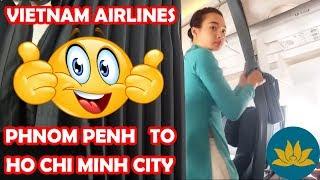 FLIGHT REVIEW: VIETNAM AIRLINES👍, PHNOM PENH TO HO CHI MINH CITY (CAMBODIA TO VIETNAM)