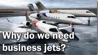What is business aviation and why do we need it?