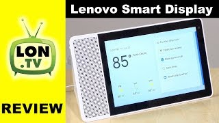 Lenovo Smart Display Review - Google Home / Assistant with a Screen!