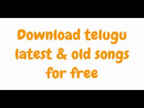 "Download Telugu ""Latest & Old Songs For Free''"