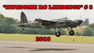 """""""AWESOME RC LANDINGS"""" - WW2 BOMBERS & TRANSPORT ETC  # 3 - 2016"""