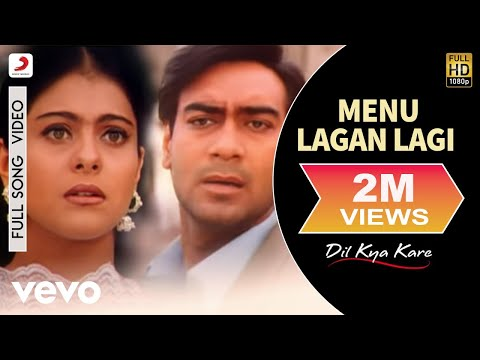 Menu Lagan Lagi Video - Dil Kya Kare | Ajay Devgan, Kajol video