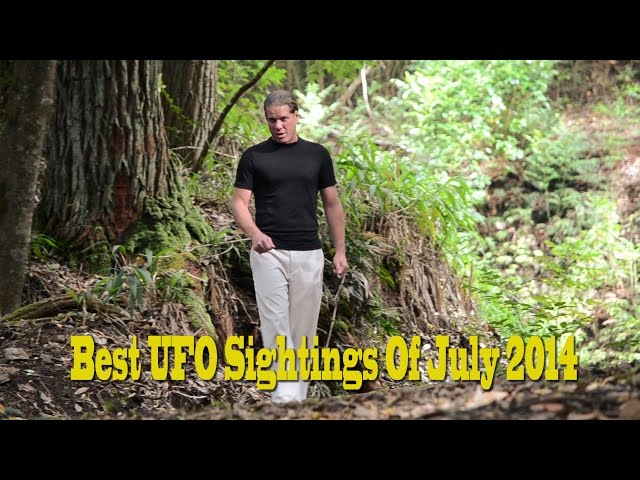 WOW!!! Best UFO Sightings Of July 2014! Incredible Reports Watch Now!