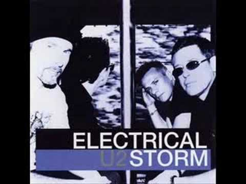 U2 - Electrical Storm (original)