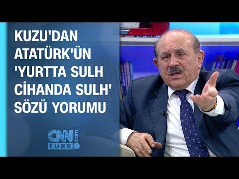 Burhan Kuzu'dan Atatürk'ün 'yurtta sulh cihanda sulh' sözü yorumu