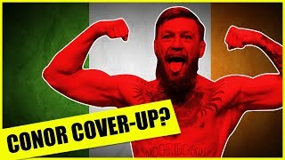 Conor McGregor Cover-Up? Why The Powers That Be May Not Want You To Know The Truth!