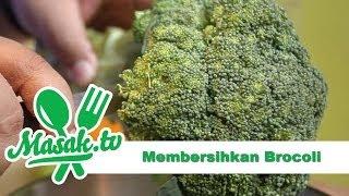 Membersihkan Brokoli | Kiat #030
