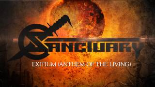 SANCTUARY - Exitium (Anthem Of The Living) (Lyric Video)