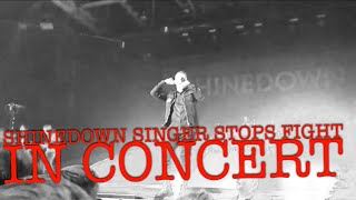 Download Lagu SHINEDOWN SINGER STOPS FIGHT IN CONCERT Gratis STAFABAND