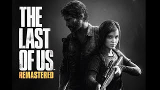 The Last of Us Chill Stream #2