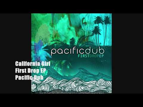 Pacific Dub - California Girl