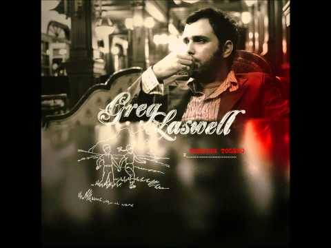 Greg Laswell - Sing Theresa Says