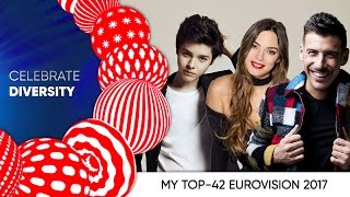MY TOP-42 Eurovision 2017 from Ukraine