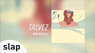 download musica Ana Vilela - Talvez Álbum Ana Vilela Áudio