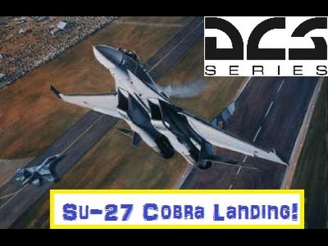 DCS World | Su-27 Cobra Landing on First Attempt!!!!!