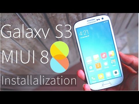 Samsung Galaxy S3 MIUI 8 ROM Install ( GT-I9300 / GT-I9305) - Android 6.0