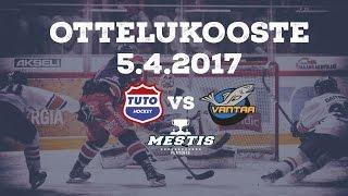 TUTO Hockey - Kiekko-Vantaa 5.4.2017 Ottelukooste