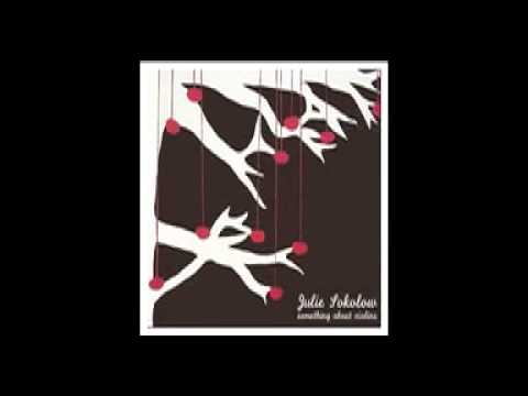 Julie Sokolow - All The Wrong Reasons