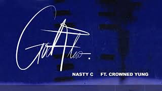 Nasty C - God Flow (Official Audio) Ft CrownedyYoung