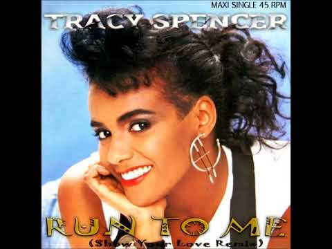 Tracy Spencer - Run To Me (Show Your Love Remix)