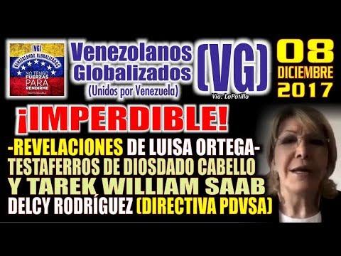 (8/12/2017) - REVELACIONES de Luisa Ortega sobre PDVSA, CABELLO, SAAB, DELCY RODRÍGUEZ…