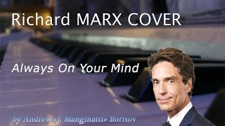 Watch Richard Marx Always On Your Mind video
