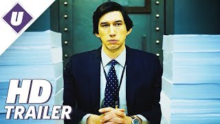 The Report (2019) - Official Trailer | Adam Driver, Annette Bening, Jon Hamm