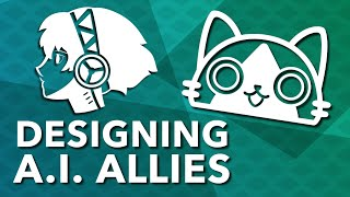 Designing AI Allies - How Games Create Great Party Members and Companions ~ Design Doc