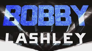Bobby Lashley Entrance Video