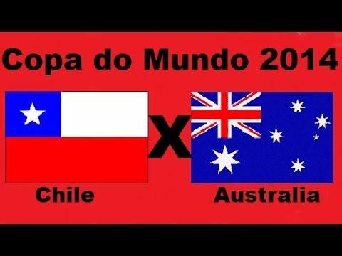 Chile 3 x 1 Australia - Copa do Mundo 2014 Brasil - Grupo B - Jogo Completo Audio TV Globo