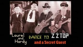 Laurel and Hardy Dance to ZZ Top and Secret Guest