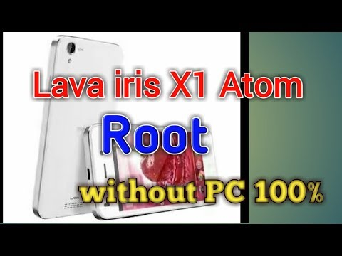 Lava iris x1 atom root (kingroot) #1