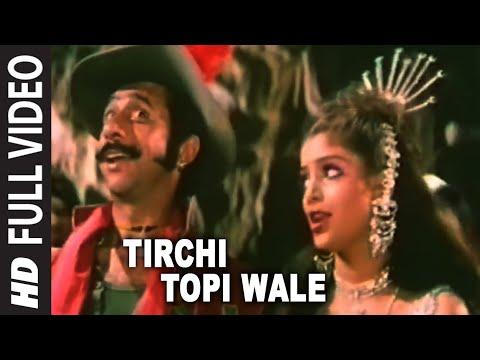 Tirchi Topi Wale Full HD Song | Tridev | Naseeruddin Shah Sonam...