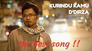 D'DIRZA - KURINDU KAMU (video lyrik)