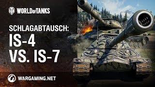 Schlagabtausch IS-4 vs. IS-7 [World of Tanks Deutsch]