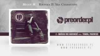 13. Młody M ft. Temek, Poszwixxx - Możesz nie rozumieć
