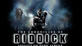 Chronicle - The Chronicles of Riddick: Assault on Dark Athena Part 1