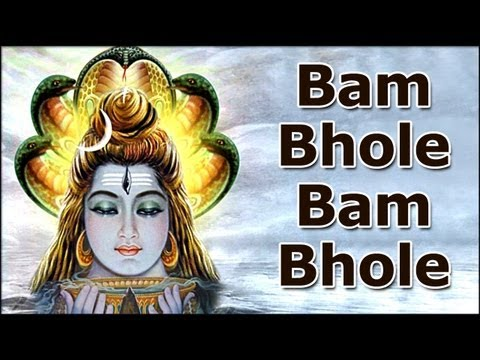 Most Heard Hindi Devotional Song Shiv Shankar - Bam Bhole Bam Bhole video