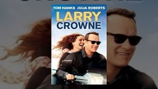 Tom Hanks - Larry Crowne