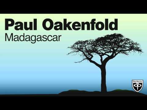 Paul Oakenfold - Madagascar (Harmonic Rush Remix)
