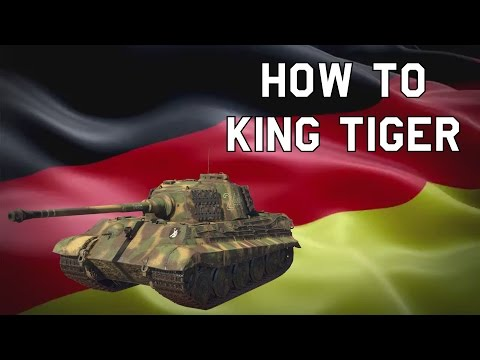 ➤ WT | How to King Tiger thumbnail