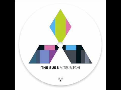 The Subs - Mitsubitchi (Original)
