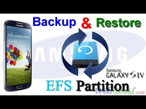 How to Backup & Restore EFS Partition [IMEI] for Galaxy S4